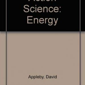 Action Science: Energy