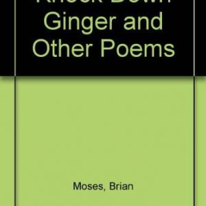 Knock Down Ginger and Other Poems
