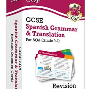 New Grade 9-1 GCSE AQA Spanish: Grammar & Translation Revision Question Cards: perfect revision for mocks and exams in 2021 and 2022 (CGP GCSE Spanish 9-1 Revision)