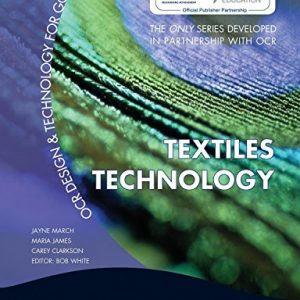 OCR Design and Technology for GCSE: Textiles Technology (Ocr Design & Technology/Gcse) by Jayne March (27-Mar-2009) Paperback