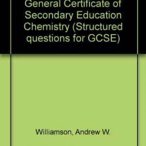 Structured Questions in General Certificate of Secondary Education Chemistry (Structured questions for GCSE)