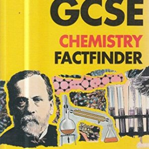 The Hutchinson GCSE Chemistry Factfinder