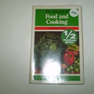 The Science of Food and Cooking