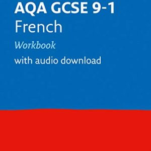 AQA GCSE 9-1 French Workbook: Ideal for home learning, 2021 assessments and 2022 exams (Collins GCSE Grade 9-1 Revision)