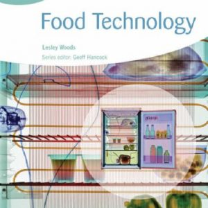 : Food Technology (GCSE Design and Technology for AQA) (GCSE Design and Technology for AQA: Food Technology)