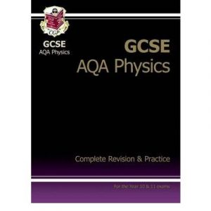 [GCSE Physics AQA Complete Revision & Practice] [by: Richard Parsons]