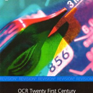 Lonsdale GCSE Revision Plus - OCR Twenty First Century Physics: revision and Classroom Companion (2012 Exams Only)