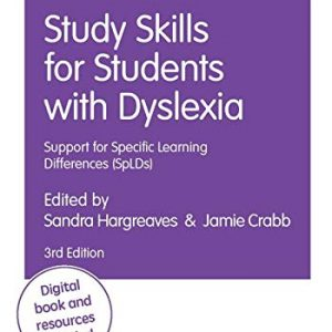 Study Skills for Students with Dyslexia: Support for Specific Learning Differences (SpLDs) (Student Success)