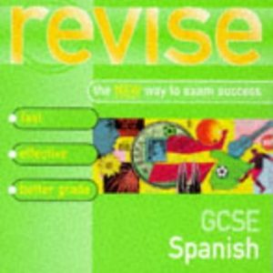 Teach Yourself Revise GCSE Spanish (Teach Yourself Revision Guides (TY04))
