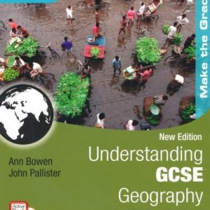 [( Understanding GCSE Geography for AQA A New Edition: Student Book )] [by: Ann Bowen] [Apr-2009]