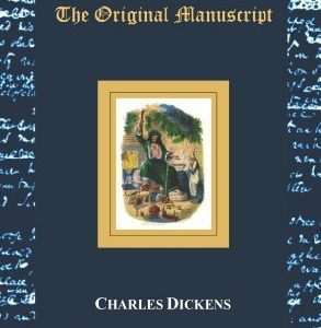 A Christmas Carol - The Original Manuscript - With Original Illustrations by Charles Dickens (2012-01-22)