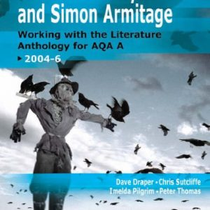 A Duffy & Armitage: Working With The Literature Anthology for AQA: AQA Specification A: Manner of Writing v. 1 (GCSE English for AQA A)
