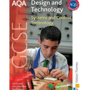 [ AQA GCSE Design and Technology Systems and Control Technology ] [ AQA GCSE DESIGN AND TECHNOLOGY SYSTEMS AND CONTROL TECHNOLOGY ] BY Sherwood, Chris ( AUTHOR ) Jun-08-2009 Paperback
