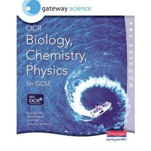 [( Gateway Science OCR Biology, Chemistry & Physics (Modules 5 & 6) for GCSE )] [by: Paul Spencer] [Sep-2006]