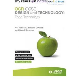 [(My Revision Notes: OCR GCSE Design and Technology: Food Technology)] [Author: Val Fehners] published on (March, 2012)