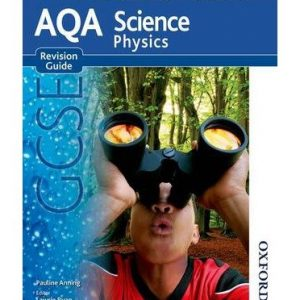 ({NEW AQA SCIENCE GCSE PHYSICS REVISION GUIDE}) [{ By (author) Pauline C. Anning, Edited by Lawrie Ryan }] on [November, 2014]