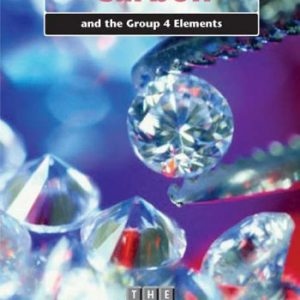 The Periodic Table: Carbon and Group 4 Elements Hardback