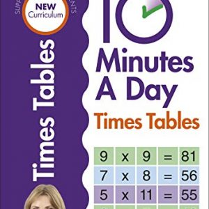 10 Minutes A Day Times Tables, Ages 9-11 (Key Stage 2): Supports the National Curriculum, Helps Develop Strong Maths Skills (Made Easy Workbooks)