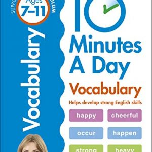10 Minutes A Day Vocabulary, Ages 7-11 (Key Stage 2): Supports the National Curriculum, Helps Develop Strong English Skills (Made Easy Workbooks)