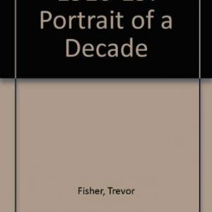 1910-19: Portrait of a Decade