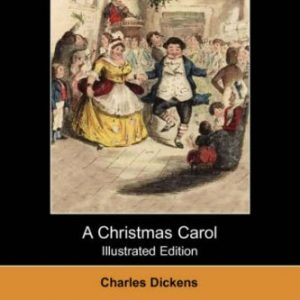 A Christmas Carol (Illustrated Edition) (Dodo Press) by Charles Dickens (2007-08-31)