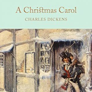 A Christmas Carol (Macmillan Collector's Library) by Charles Dickens (2016-11-01)