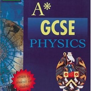 A-star GCSE Physics (Oxford Revision Guides): Written by Manchester Grammar School, 2000 Edition, Publisher: Oxford University Press [Paperback]