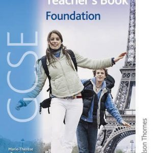 AQA GCSE French Foundation Teacher's Book by Gray, Oliver, Harrison, Steve, Bougard, M T, Gilles, Jean-Cl Published by Nelson Thornes (2009)