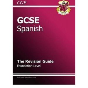 [ GCSE SPANISH REVISION GUIDE - FOUNDATION ] By Parsons, Richard ( AUTHOR ) Sep-2009[ Paperback ]