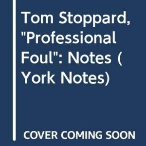 """Tom Stoppard, """"Professional Foul"""": Notes (York Notes)"""