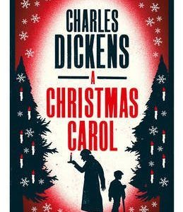 [A Christmas Carol] (By (author) Charles Dickens) [published: September, 2016]