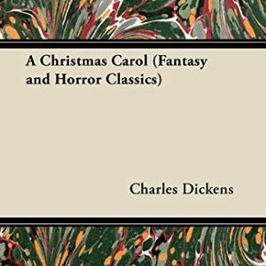 A Christmas Carol (Fantasy and Horror Classics)