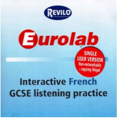 [(Eurolab Interactive French GCSE Listening Practice)] [ Edited by Eurolab ] [May, 2006]