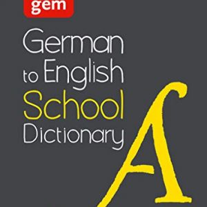 German to English (One Way) School Gem Dictionary: One way translation tool for Kindle (Collins School Dictionaries)