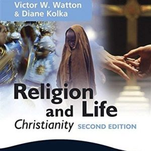 [( Religion and Life: Christianity: For Edexcel GCSE Religious Studies Unit 2 )] [by: Victor W. Watton] [Sep-2009]