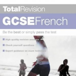 Total Revision - GCSE French by David Carter (2003-02-20)