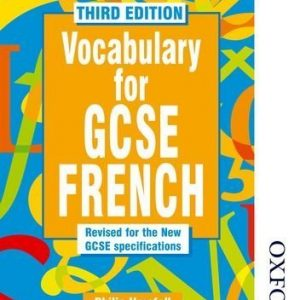 Vocabulary for GCSE French - 3rd Edition by Philip Horsfall (2014-11-01)