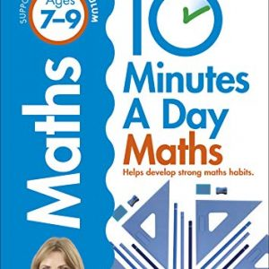 10 Minutes A Day Maths, Ages 7-9 (Key Stage 2): Supports the National Curriculum, Helps Develop Strong Maths Skills (Made Easy Workbooks)