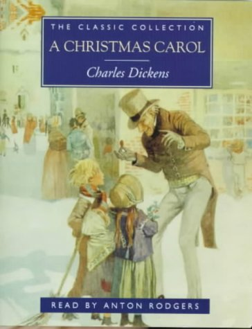 A Christmas Carol (The classic collection)