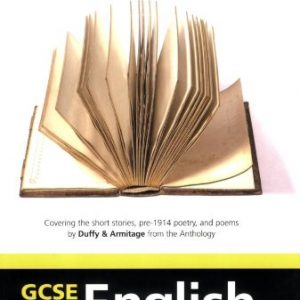 AQA GCSE English Literature a Short Stories Pre-1914 Poetry: Armitage and Duffy (AQA English Lit)