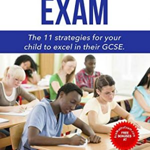 Ace Maths Exam: The 11 Strategies For Your Child To Excel In Their GCSE