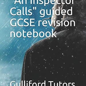 """""""An Inspector Calls"""" guided GCSE revision notebook"""
