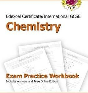 [(Edexcel Certificate/International GCSE Chemistry Exam Practice Workbook (with Answers & Online Edition))] [ By (author) CGP Books, Edited by CGP Books ] [September, 2013]