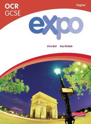 [Expo OCR GCSE French Higher Student Book: Higher Student Book] (By: Clive Bell) [published: May, 2009]