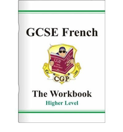 [GCSE French Workbook (including Answers) - Higher] [by: Richard Parsons]