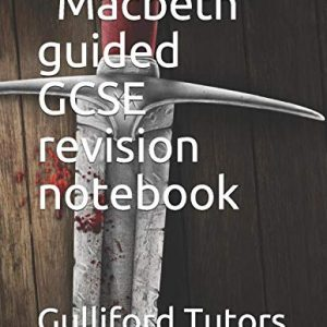 """""""Macbeth"""" guided GCSE revision notebook"""
