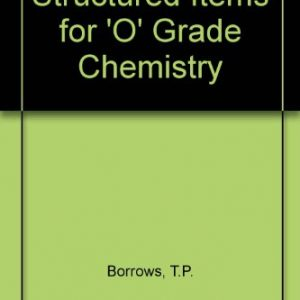 Structured Items for 'O' Grade Chemistry