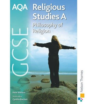 [ AQA GCSE Religious Studies A - Philosophy of Religion ] [ AQA GCSE RELIGIOUS STUDIES A - PHILOSOPHY OF RELIGION ] BY Wallace, Peter ( AUTHOR ) Apr-27-2009 Paperback