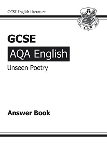 GCSE English AQA Unseen Poetry Answers (for Study & Exam Practice Book) (A*-G course)