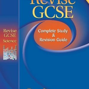Letts Revise GCSE - Science: Complete Study and Revision Guide: Study Guide (Letts GCSE Revision Success)